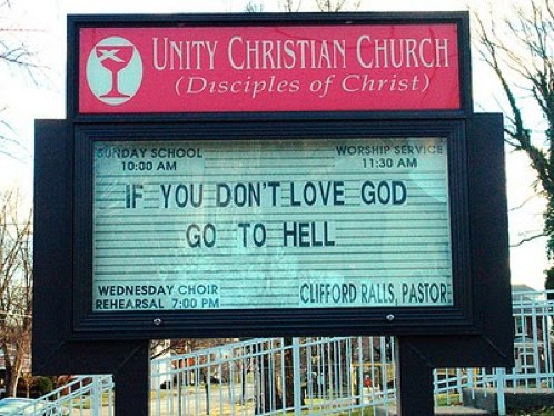 Church-Sign-Dont-Love-God-Go-To-Hell