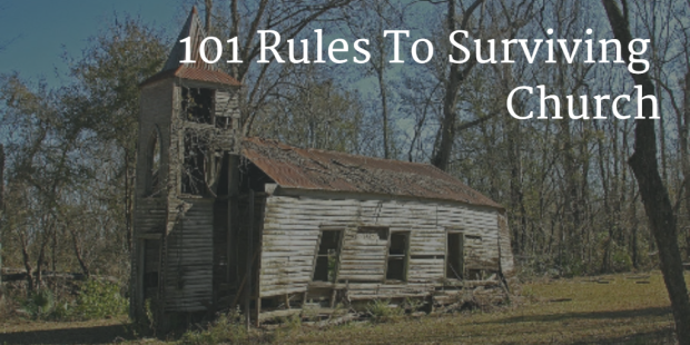 Rules To Survive Church