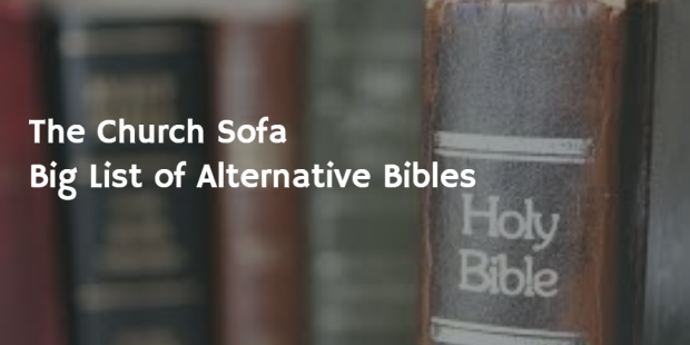 Big List of Alternative Bibles to Read